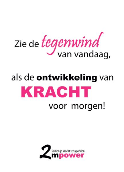 Ansichtkaart Tegenwind = Kracht voor morgen - 2mpower - Arianna Blokland- Van Ham